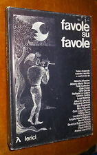 favole su favole fiabe e leggende tradotte trascritte aa.vv Lerici ed. 1975 L2 ^
