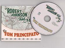 Tom Principato - Robert Johnson told me so - Tb état - CD - electric blues