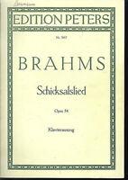 """Brahms : """" Schicksalslied Opus 54 """" - Klavierauszug mit Text"""
