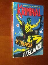 KRIMINAL n. 73 - LA TRAPPOLA DI CELLULOIDE - EDICOLA - Magnus & Bunker 1966 (a)