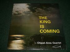 The King Is Coming Chapel-Aires Quartet~RARE 1970s? Private Label Xian Gospel