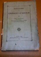 Monographie Grenade -sur- L 'adour 1899