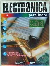 ELECTRÓNICA PARA TODOS Nº 6 - INCLUYE PLACA CIRCUITO (AVISADOR DE LLAMADA)  VER
