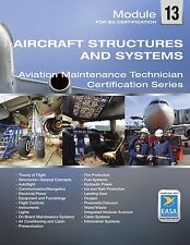 EASA Part-66 Module M13 B2 Study book - Aircraft Structures and Systems
