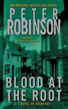 Blood at the Root (An Inspector Alan Banks Mystery) Robinson, Peter Mass Market