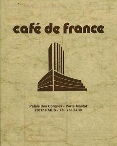 Menu ancien café de France Porte Maillot Palais des Congrès Paris