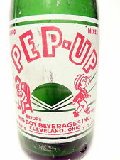 vintage ACL Soda Bottle: PEP-UP of CLEVELAND, OHIO  - 7 oz  with worn graphics