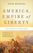 America, Empire of Liberty: A New History of the United States, Reynolds, David
