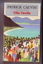 patrick cauvin - villa vanille - livre de poche - bon etat complet -