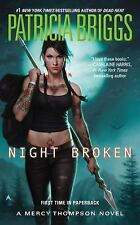 A Mercy Thompson Novel: Night Broken Bk. 8 by Patricia Briggs (2015, Paperback)