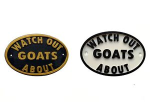 Watch Out Goats About - 3D Printed Dog Plaque - House Door Gate Garden Sign