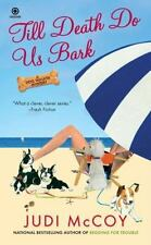 Till Death Do Us Bark: A Dog Walker Mystery-ExLibrary
