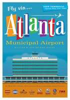 "JA025 ATLANTA MUNICIPAL AIRPORT POSTER 14"" X 20"" BY ARTIST CHRIS BIDLACK"