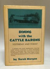 1981 Signed 1st Ed Texana Ranching Dining With the Cattle Barons Sarah Morgan