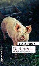 Dorftratsch von Oskar Feifar (2012, Taschenbuch)