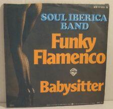 "SOUL IBERICA BAND - Funky Flamenco - 7"" Single"