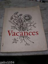 Vacances Edition tirage limitée réservé corps médical Médecine Braun Lyon 1960