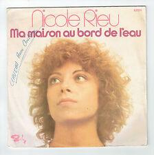 """Nicole RIEU Vinyle 45T 7"""" MA MAISON AU BORD DE L'EAU-BARCLAY 62156 F Réduit RARE"""