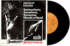 "HAMOND GAMBLE - SOMEONE NEEDS A HELPING HAND - 7"" 45 VINYL RECORD PIC SLV 1983"