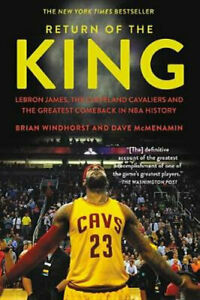 NEW Return of the King By Brian Windhorst Paperback Free Shipping