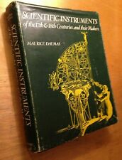 Scientific instruments of Seventeenth & Eighteenth Centuries Daumas Hardcover/Dj
