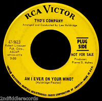 TWO'S COMPANY-Am I Ever On Your Mind-Northern Soul DJ 45-RCA VICTOR #9613