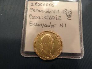 Fernando VII 1813 2 Escudos Gold Cadiz Mint. Double struck