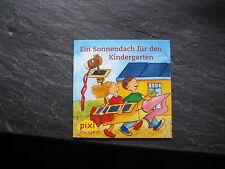 Pixi Sonderausgabe - Ein Sonnendach für den Kindergarten