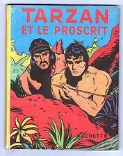 HOGARTH. TARZAN n°15. Tarzan et le Proscrit. Hachette 1950. EO. Superbe