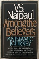 Among the Believers: An Islamic Journey (Vintage) By V.S. Naipaul