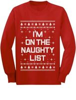 I'm On The Naughty List Funny Ugly Christmas Toddler/Kids Long sleeve T-Shirt