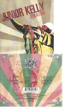 CD--JUNIOR KELLY -- -- CREATION
