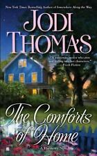 The Comforts of Home by Jodi Thomas (2011, Paperback)