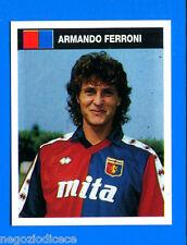 [VS] CAMPIONI & CAMPIONATO 90/91-Figurina n. 139 - FERRONI - GENOA -New