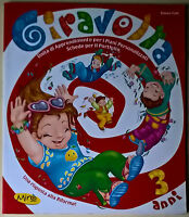 Giravolta. 3 anni. Per la Scuola materna - Emma Valli - 2005, Mirò Editori - L