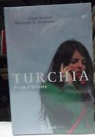 TURCHIA -PORTA D'ORIENET-BY KLAUS KREISER-NUOVO/SIGILLATO