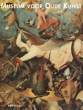 Bussers, Helena; de Belie, Liesbeth u.a: Museum voor oude Kunst. Een Keuze.