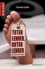 Toter Lehrer, guter Lehrer von Thorsten Suesse (2012, Taschenbuch)
