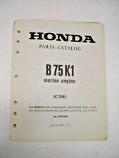Honda B75K1 Marine Engine  Parts Catalog OEM 1st Edition 1973