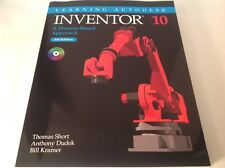 Learning Inventor 10 : A Process-Based Approach by Thomas Short, Bill Kramer and