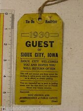 Rare - Radiator Tag - 1930 Sioux City Iowa - Welcome Tag for Visitor - Tie on