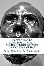 As Exéquias de Abraham Lincoln, Presidente Dos Estados Unidos Da América by...
