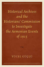 Historical Archives and the Historians' Commission to Investigate the Armenian