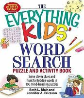 The Everything Kids Word Search Puzzle and Activity Book by Blair, Beth L. , Pap