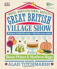 RHS Great British Village Show: What goes on behind the scenes and how to be a,