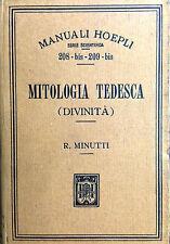 (Manuali Hoepli)  R. Minutti  MITOLOGIA TEDESCA  (DIVINITÀ)  Hoepli 1910