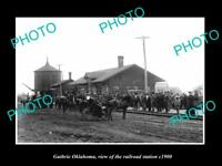 OLD LARGE HISTORIC PHOTO OF GUTHRIE OKLAHOMA, THE RAILROAD DEPOT STATION c1900
