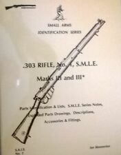 Collector Book;-303 Rifle No 1, SMLE  Marks 111, & 111*. New!!!