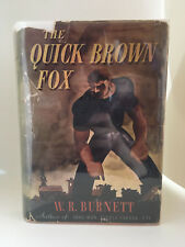 THE QUICK BROWN FOX W.R. Burnett FIRST EDITION Dust Jacket