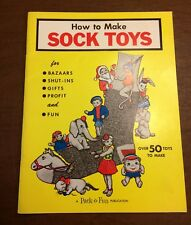 How To Make Sock Toys Pack-O-Fun Publication Soft Cover 1967